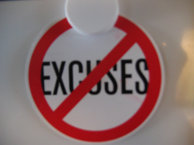 Want to Make More Money? Stop Making Excuses!