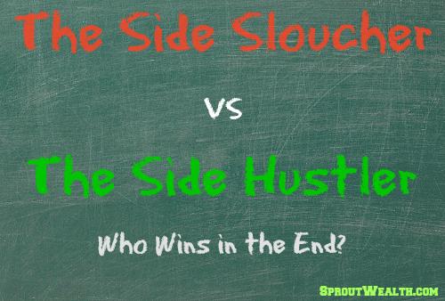 Are You a Side Sloucher or Side Hustler?