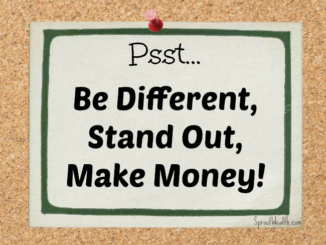 Being Different Can Make You Money