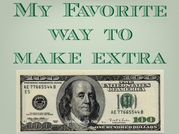 My Favorite Way to Make Extra Money
